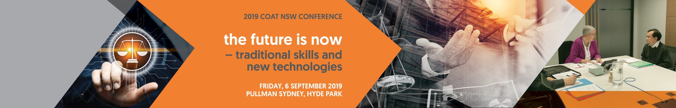 2019 COAT NSW Conference – The future is now – traditional skills and new technologies, 6 September Pullman Sydney Hyde Park. Early bird closes Friday 12 July – click image to book.