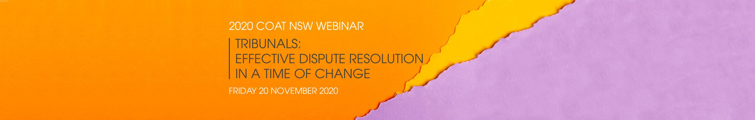 2020 COAT NSW Webinar – Tribunals: effective dispute resolution in a time of change